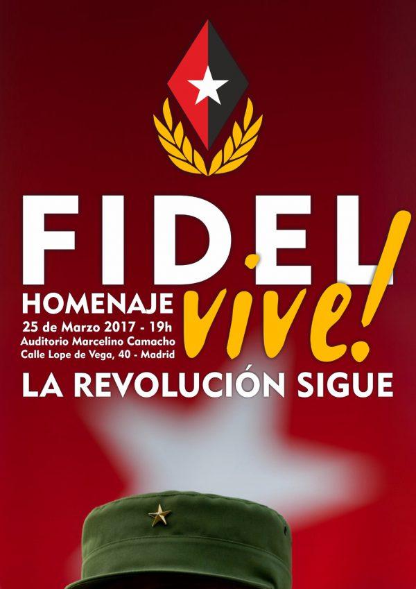 """Homenaje """"Fidel Vive. La revolución sigue"""""""