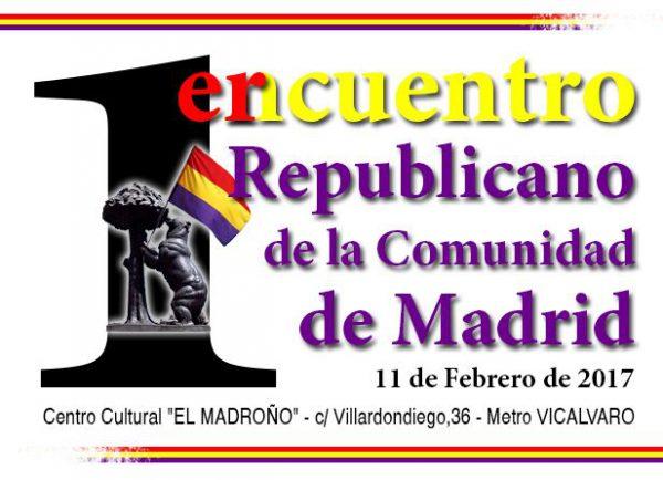 1er encuentro republicano de la Comunidad de Madrid