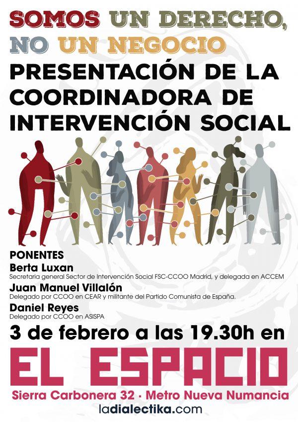 Somos un derecho, no un negocio. Presentación de la Coordinadora de Intervención Social
