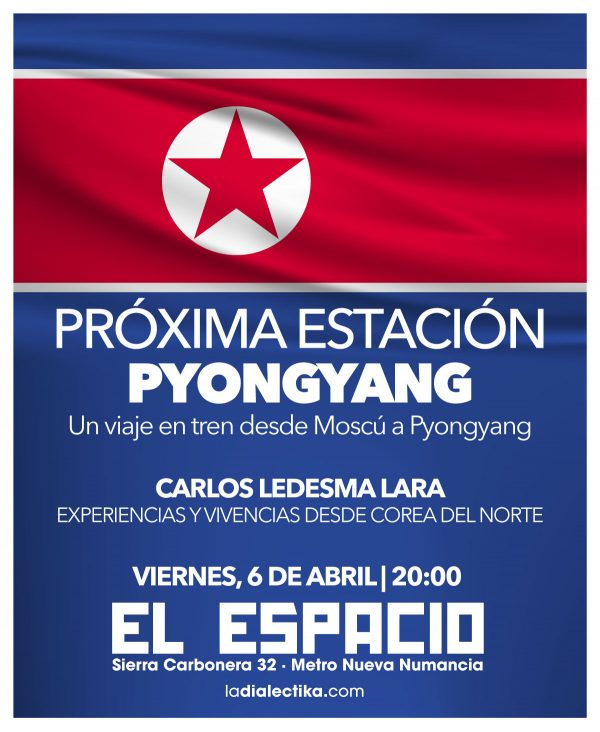 Próxima Estación: Pyongyang