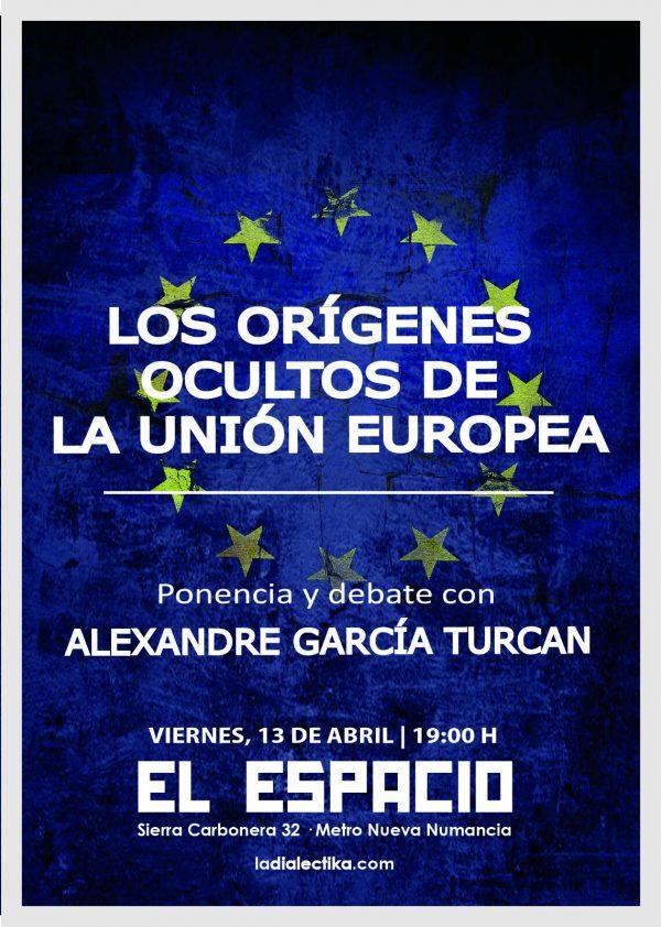 Los orígenes ocultos de la Unión Europea